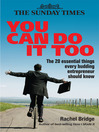 You Can Do It Too (eBook): The 20 Essential Things Every Budding Entrepreneur Should Know